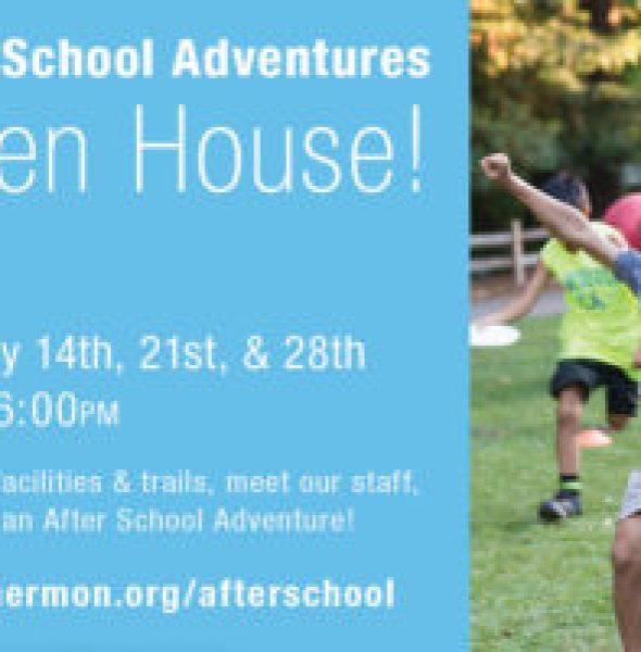 After School Adventures OPEN HOUSE